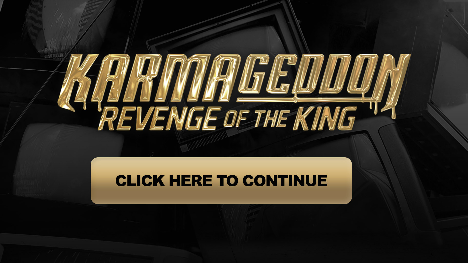 karmageddon revenge of the king