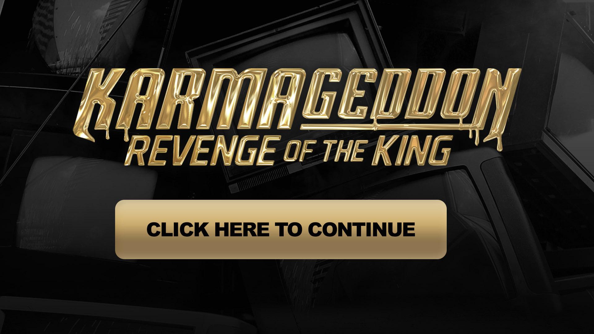 karmageddon revenge of the king